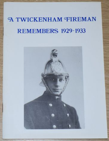 A Twickenham Fireman Remembers, 1929-1933